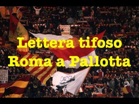 Tifoso Roma Lettera A Pallotta