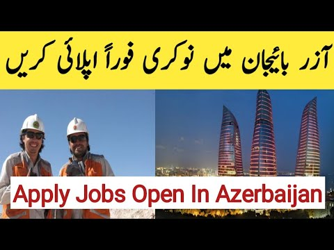 Jobs | Open | in | Azerbaijan | 2019 |