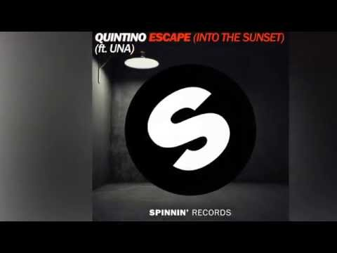 Quintino feat. Una - Escape (Into The Sunset) [Official]