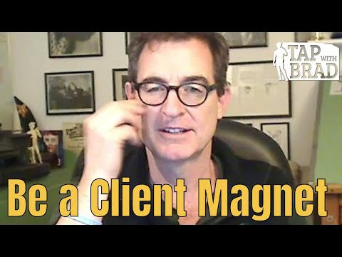Client Magnet - Tapping with Brad Yates
