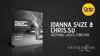 Joanna Syze & Chris.SU - Nothing Lasts Forever [Othercide Records]