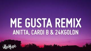 Anitta - Me Gusta Remix (Lyrics) ft. Cardi B & 24kGoldn