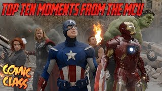 Top Ten Moments from the Marvel Cinematic Universe - Comic Class
