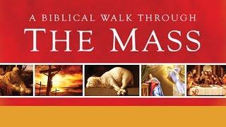 A Biblical Walk through the Mass | Emmaus Catholic Parish | Austin, Texas
