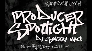 DJ DAMAGE PRODUCER SPOTLIGHT (DJ SWIZZYMACK)