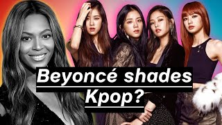 Hard to swallow pills that EXPOSE Kpop | BEYONCÉ SHADES THE INDUSTRY | (G)I-DLE SCANDAL