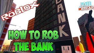 Roblox jailbreak like robbing one bank best from?