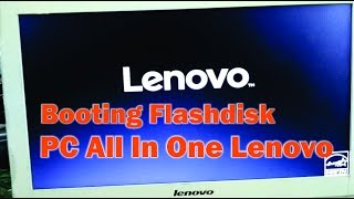 cara setting bios pc lenovo all in one install booting flashdisk