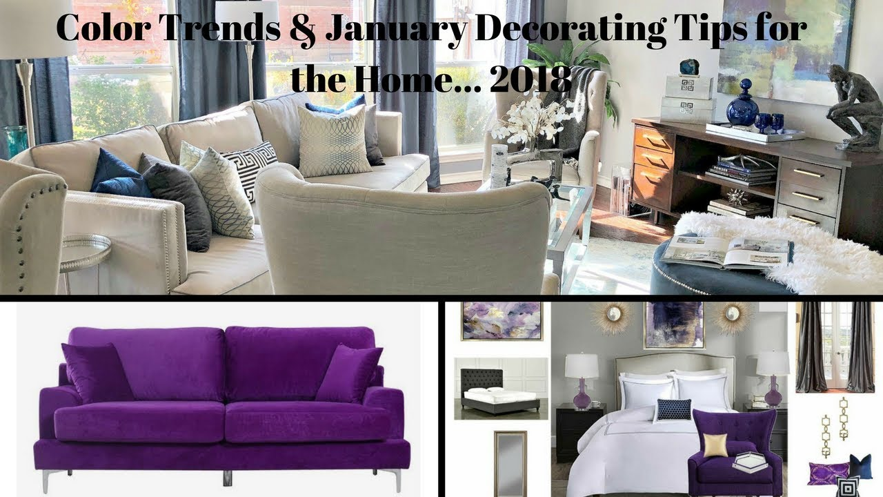 New Youtube Design Decorating Show Color Trends January Tips For The Home In 2018