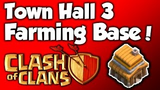 Clash Of Clans - BEST Town Hall 3 Farming Base (TH3) Speed Build 2015 - BEST TH3 Farming Base Layout