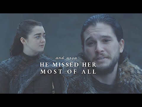 (GOT) Arya & Jon - He missed her most of all