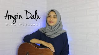 ANGIN DALU - WORO WIDOWATI || Cover Akustik by AFA
