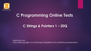 C Programming Strings and Pointers Online Test 1 with Interview FAQ Question