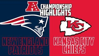 New England Patriots vs Kansas City Chiefs AFC Championship Sim - Madden 19 (Highlights)