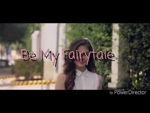 Be My Fairytale - Janella Salvador (Moira Dela Torre)    Jea's Angels
