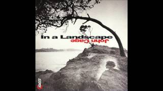 John Cage - In A Landscape