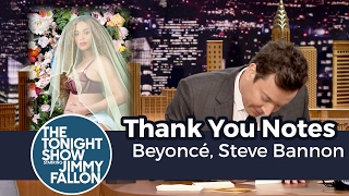 Thank You Notes: Beyoncé, Steve Bannon