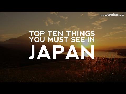 Top Ten Things You Must See In Japan