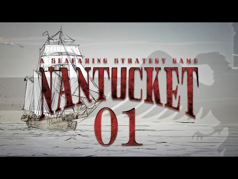 NANTUCKET #01 WHALING SHIP - Let's Play Gameplay