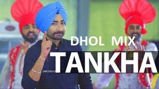 Ranjit bawa || Tankha || Dhol mix || Best Remix || Dj Hans || Must Listen
