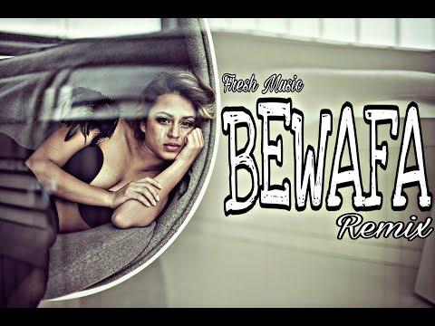 BEWAFA - Imran khan - Dj Goddess Remix - 2018 - Fresh Music I