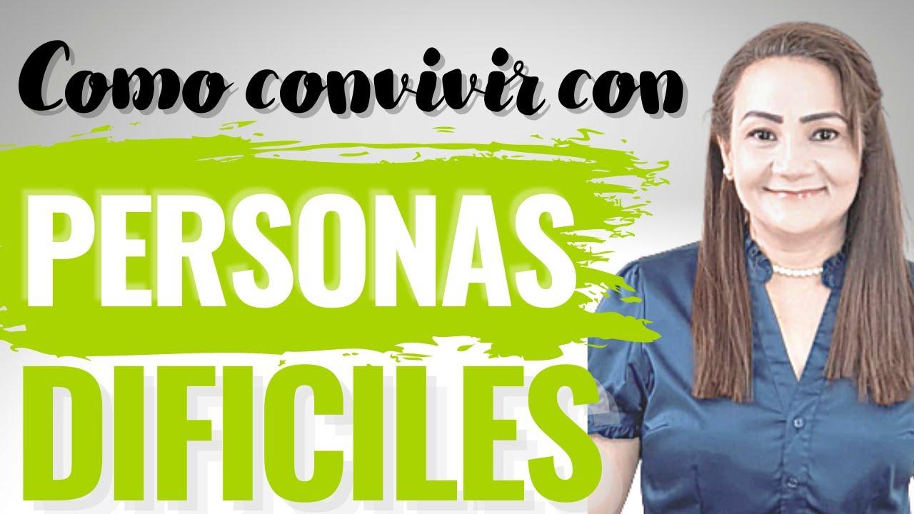 COMO CONVIVIR CON PERSONAS DIFICILES - CONSEJERIA CRISTIAN