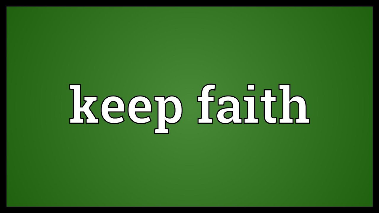 Keeping Belief Is Enough: Keep Faith Meaning