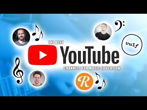 Best Music Education Channels on YouTube [Top 10]