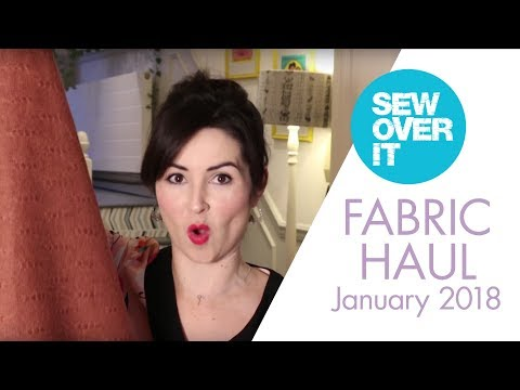Fabric & Pattern Haul: January 2018 | Vlog