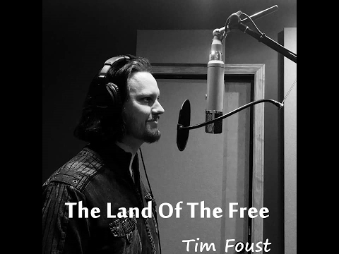 The Land Of The Free - Tim Foust