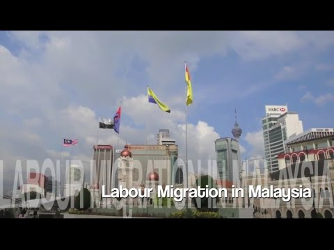Labour Migration in Malaysia