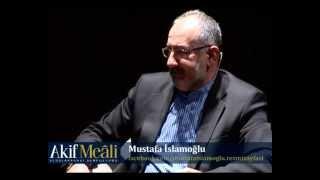 Akif Meâli Sempozyumu - Mustafa İslamoğlu
