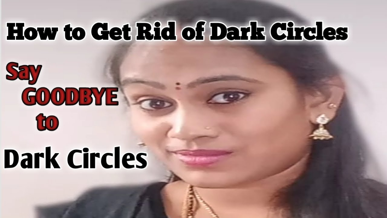 How to Get Rid of Dark Circles Under Eyes || Best Home ...