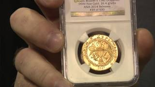 Brasher Gold Restrikes Minted at ANA Convention by Monaco Rare Coin, VIDEO: 2:10.