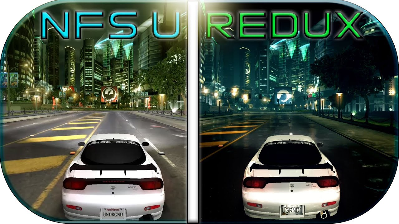 NFS UNDERGROUND vs UNDERGROUND REDUX (2017 mod) Need for Speed Underground  Evolution graphics 1080p