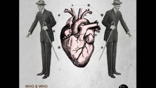 Who & Who - Never For Me (Original Mix)