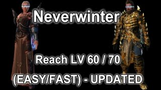 Neverwinter - Reach Level 70 (Easy/Fast) (UPDATED)