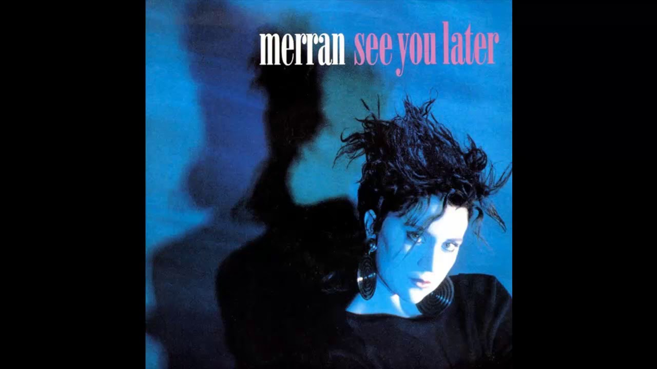 Merran – See You Later
