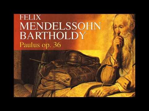 Felix Mendelssohn - Paulus Oratorio Op. 36