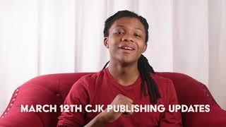 March 12 CJK Publishing Updates