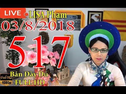 khai-dn-tr-lisa-phạm-số-517-live-stream-19h-vn-8h-sng-hoa-kỳ-mới-nhất-hm-nay-ngy-03-8-2018
