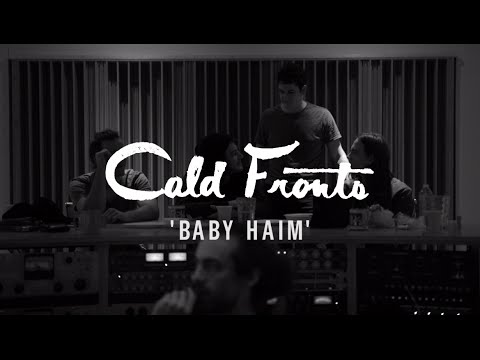 "Cold Fronts - ""Baby Haim"" [Official Love Song]"