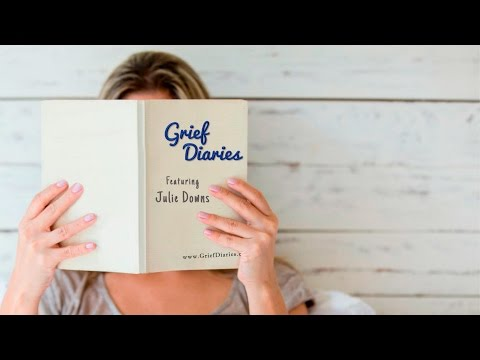 Grief Diaries featuring bereaved mother Julie Downs Mp3