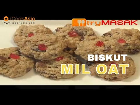 Biskut Mil Oat Enak | Resipi Sihat | Nutrition Society of Malaysia | Try Masak | iCookAsia