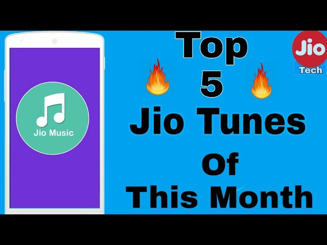 Top 5 Jio Tunes of This Month 💥💥 -by jiotech #1