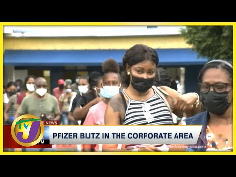 Pfizer Blitz in the Corporate Area | TVJ News - August 21 2021