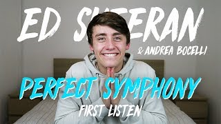 Ed Sheeran & Andrea Bocelli | Perfect Symphony (First Listen)