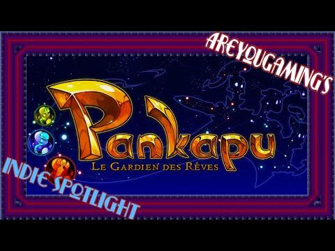 Indie Spotlight!    Pankapu  