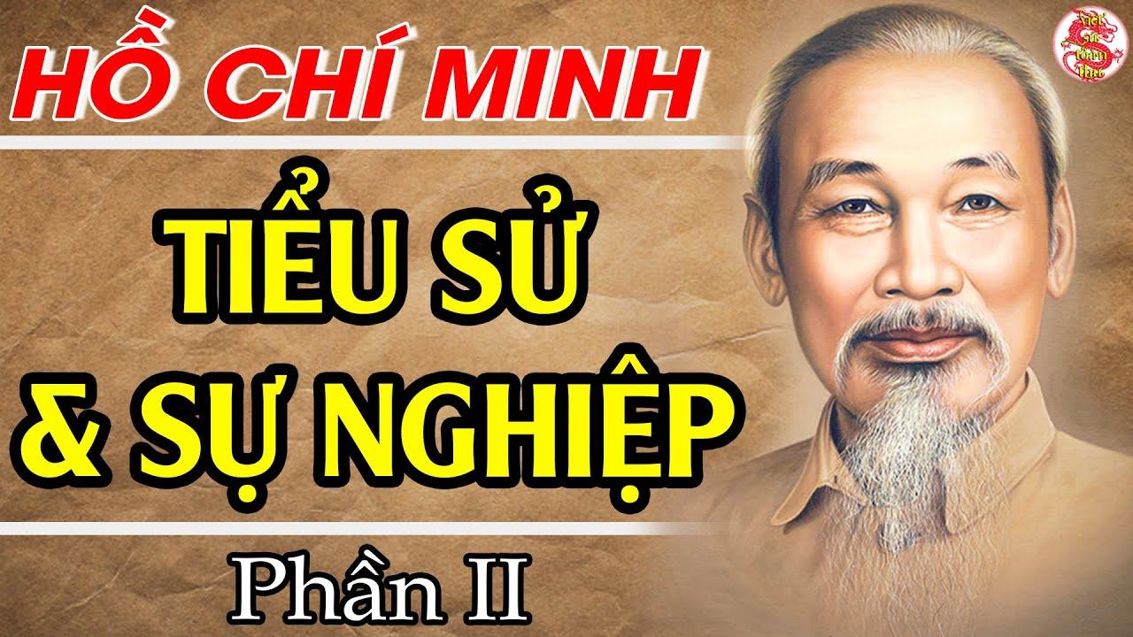 Hồ Chí Minh – Tiểu Sử Và Sự Nghiệp (Phần 2) KHÔNG NGỜ Bác Hồ Đã Tạo Ra Đảng Cộng Sản Bằng Cách Này