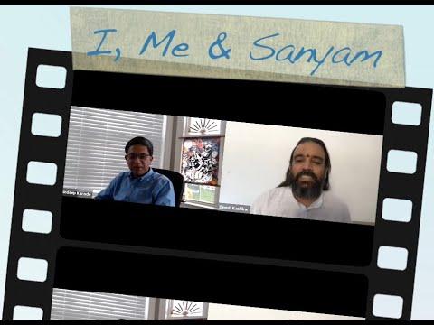 Download Dinesh Kashikar deconstructs I, Me, SoHam & Sanyam